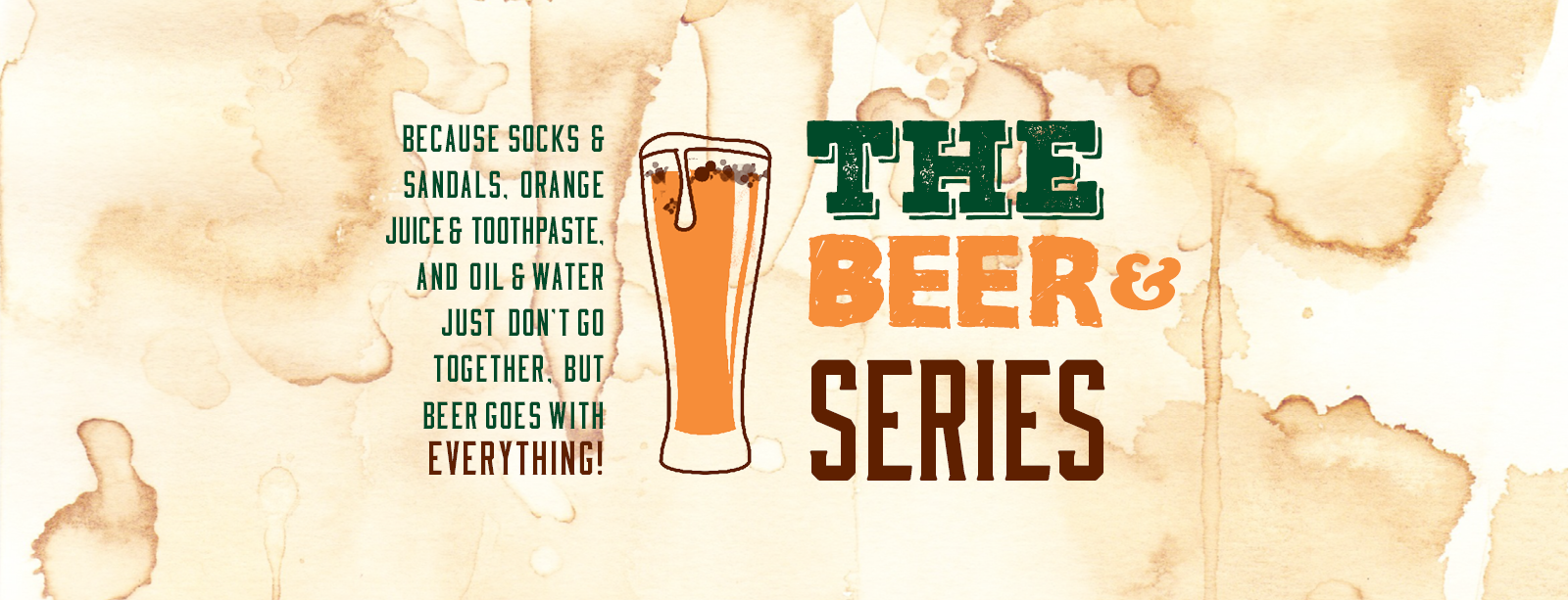 Beer& Series